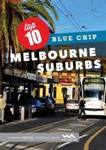 Top 10 Blue Chip Melbourne Suburbs