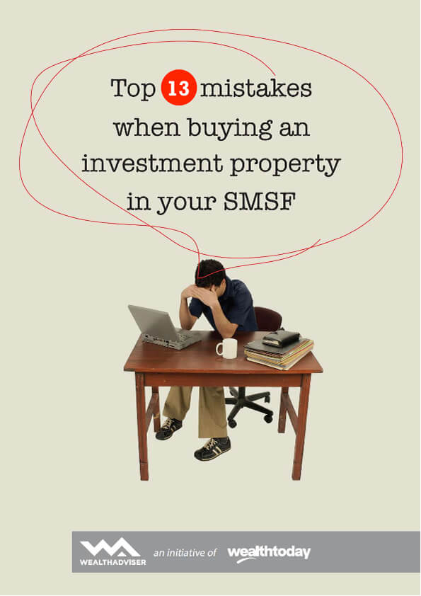 Top-13-mistakes-when-buying-an-investment-property-in-your-SMSF-wt-cover