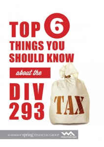 Top 6 things you should know about Division 293 Tax - Cover