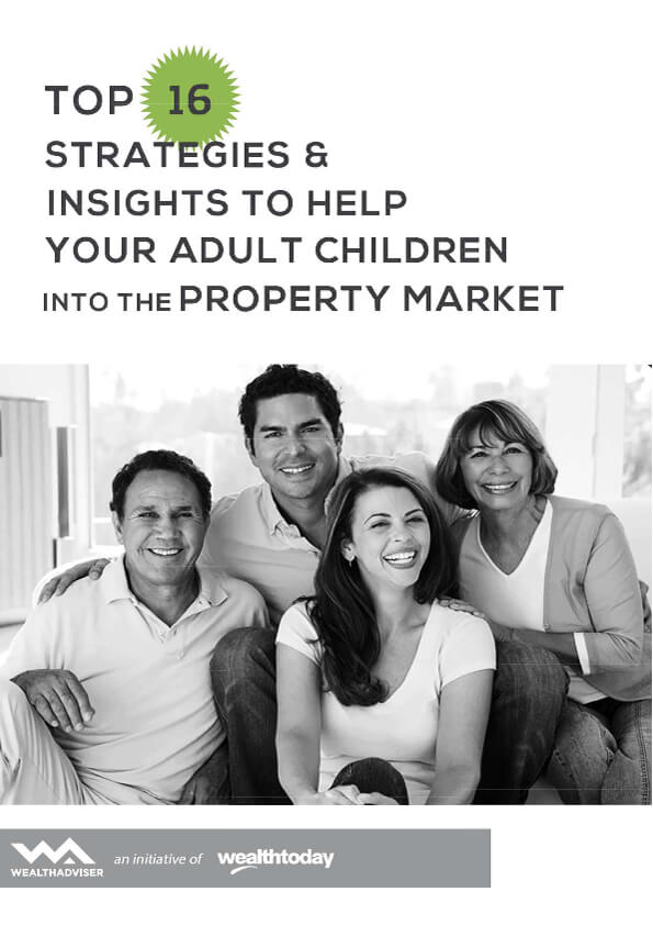 Top 16 Strategies and Insights to Help Your Adult Children into the Property Market - eBook cover
