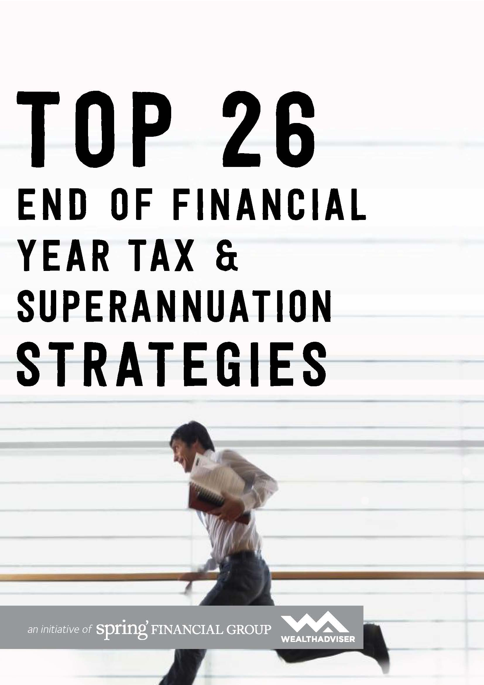 Top 26 End of Year Tax & Superannuation Strategies - eBook cover