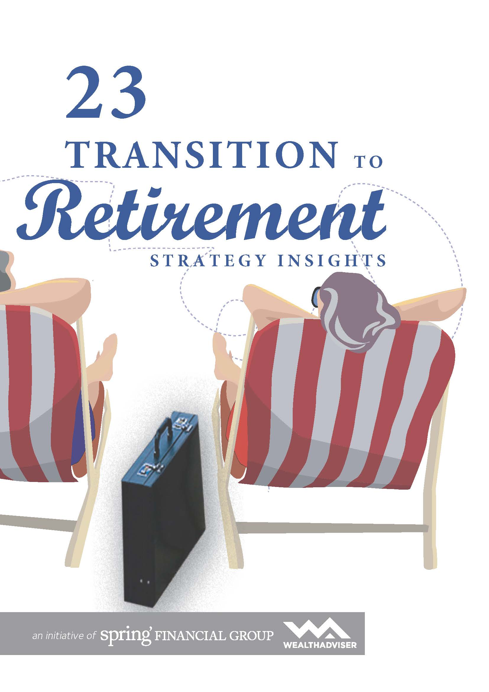 23 Transition to Retirement Strategy Insights - eBook cover