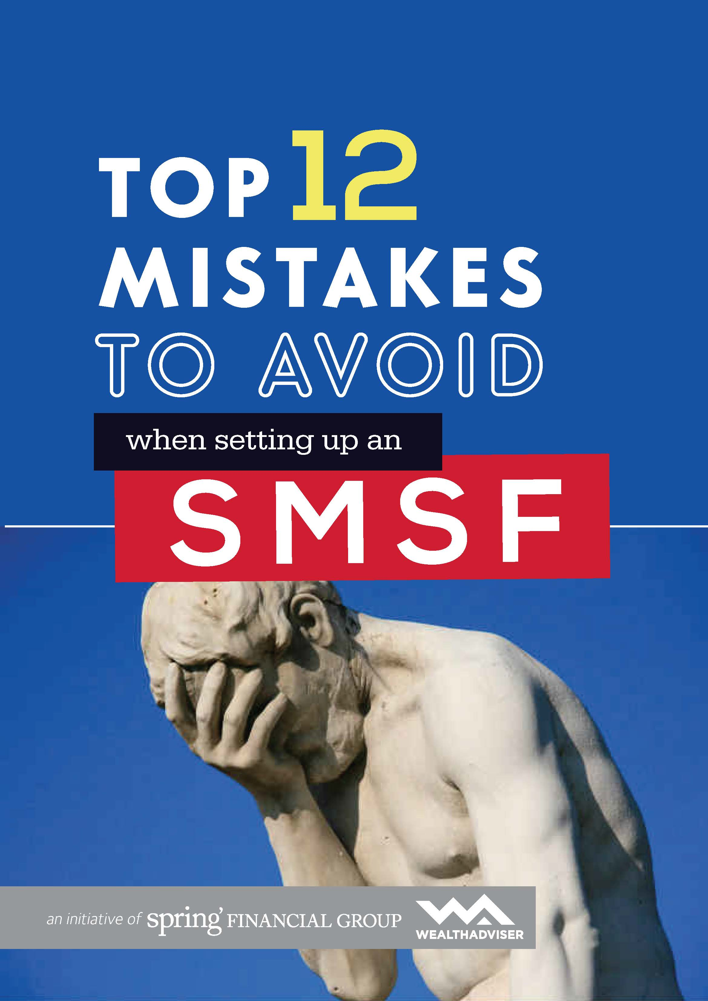 Top 12 Mistakes to Avoid When Setting Up An SMSF - eBook cover